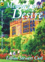 Memory and Desire, by Lillian Stewart Carl (Paperback)