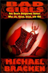 Bad Girls, by Michael Bracken (Paperback)