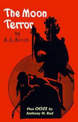 The Moon Terror, by A.G. Birch