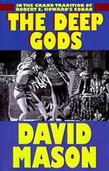 The Deep Gods, by David Mason