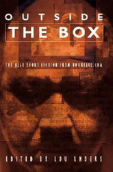 Outside the Box: The Best Short Fiction from Bookface.Com, edited by Lou Anders (Paperback)