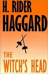 The Witch's Head, by H. Rider Haggard