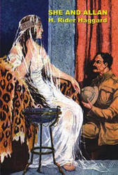 She and Allan, by H. Rider Haggard