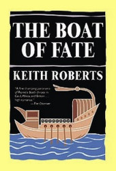 The Boat of Fate, by Keith Roberts