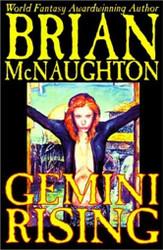 Gemini Rising, by Brian McNaughton