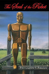 The Soul of the Robot, by Barrington Bayley