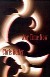 Any Time Now, by Chris Butler