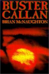 Buster Callan by Brian McNaughton (Hardcover)