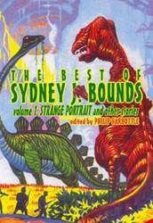 The Best of Sydney J. Bounds; Vol 1, by Sydney J. Bounds (Paperback)