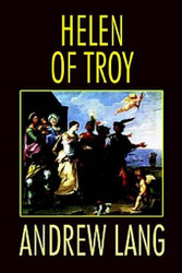 Helen of Troy, by Andrew Lang (Hardcover)