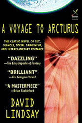 A Voyage to Arcturus, by David Lindsay (Hardcover)