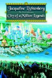 City of a Million Legends, by Jacqueline Lichtenberg (Paperback)