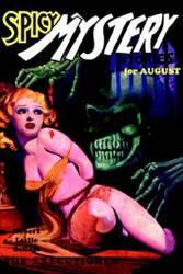 Spicy Mystery Stories (Aug. 1935 - Vol. 1, No. 4)