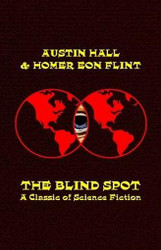 The Blind Spot, by Austin Hall (Paperback)