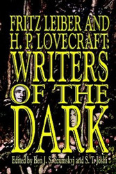 Fritz Leiber and H.P. Lovecraft: Writers of the Dark (Hardcover)
