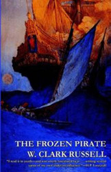 The Frozen Pirate, by W. Clark Russell (Paperback)