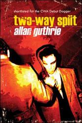 Two-Way Split, by Allan Guthrie (Paperback)