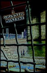 A Gigantic Mistake, by Mickey Z. (Paperback)