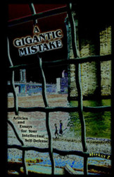 A Gigantic Mistake, by Mickey Z. (Hardcover)