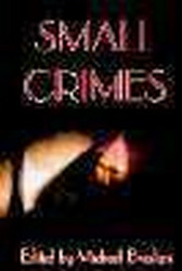 Small Crimes, edited by Michael Bracken (Hardcover)