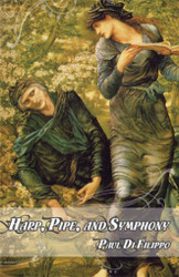 Harp, Pipe, and Symphony, by Paul Di Filippo (Limited Edition Hardcover)