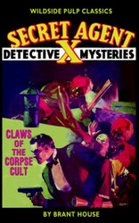 Secret Agent X - Claws of the Corpse Cult, by Brant House (Paperback)