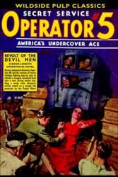 Operator #5 - Revolt of the Devil Men, by Curtis Steele (Paperback)