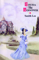Louisa the Poisoner, by Tanith Lee (Paperback)