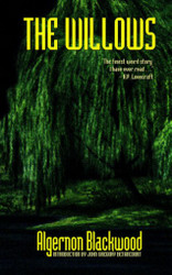 The Willows, by Algernon Blackwood (Paperback)