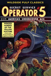 Operator #5 - Winged Hordes of the Yellow Vulture, by Curtis Steele (Paperback)