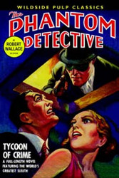 The Phantom Detective - Tycoon of Crime, by Robert Wallace (Paperback)