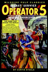 Operator #5: The Dawn That Shook the World, by Curtis Steele (Paperback)