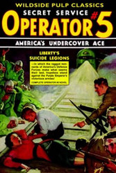 Operator #5: Liberty's Suicide Legions, by Curtis Steele (Paperback)