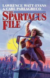 The Spartacus File, by Lawrence Watt-Evans & Carl Parlagreco (Paperback)