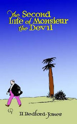 The Second Life of Monsieur the Devil, by H. Bedford Jones (Hardcover)