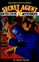 Secret Agent X - The Hooded Hordes, by Brant House (Paperback)