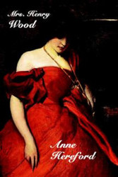 Anne Hereford, by Mrs. Henry Wood (Hardcover)