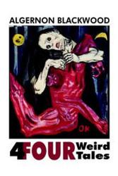 Four Weird Tales, by Algernon Blackwood (Hardcover)