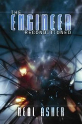 The Engineer ReConditioned, by Neal Asher (Hardcover)