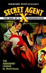 Secret Agent X -  The Assassins League, by Brant House (Paperback)