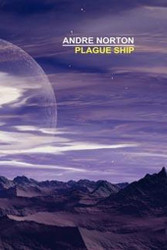 Plague Ship, by Andre Norton (Hardcover)