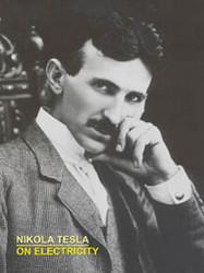 On Electricity, by Nikola Tesla (Paperback)