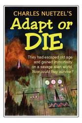 Adapt or Die, by Charles Nuetzel (Paperback)