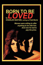 Born to Be Loved, by Charles Nuetzel (Paperback)