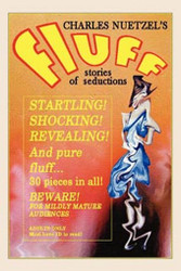 Fluff - A Modern Decameron of Lust and Licentiousness, by Charles Nuetzel