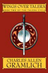 Wings Over Talera, by Charles Gramlich (Paperback)