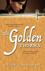 The Golden Thorns, by Leigh Grossman (Paperback)