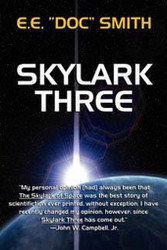 "Skylark Three, by E.E. ""Doc"" Smith (Hardcover)"