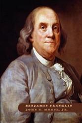 Benjamin Franklin, by John T. Morse, Jr. (Hardcover)