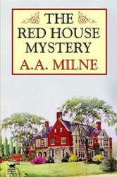 The Red House Mystery, by A.A. Milne (Paperback)